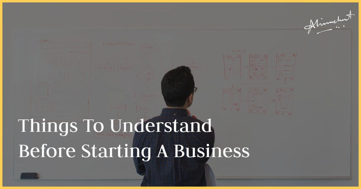 thing to understand before starting bussiness