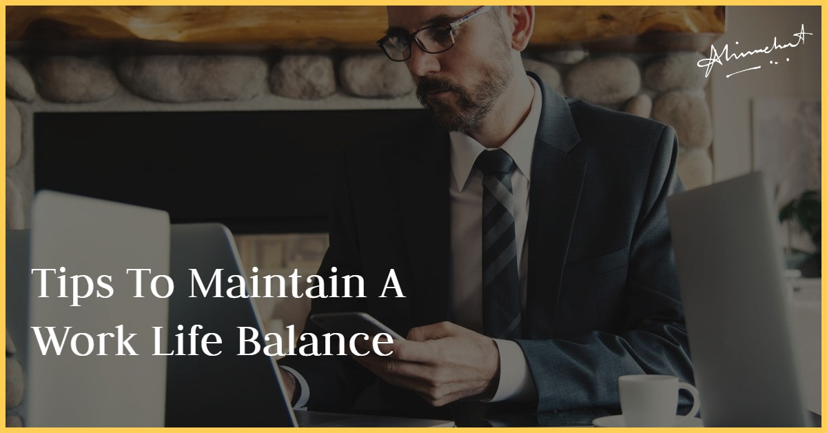 maintain a work life balance