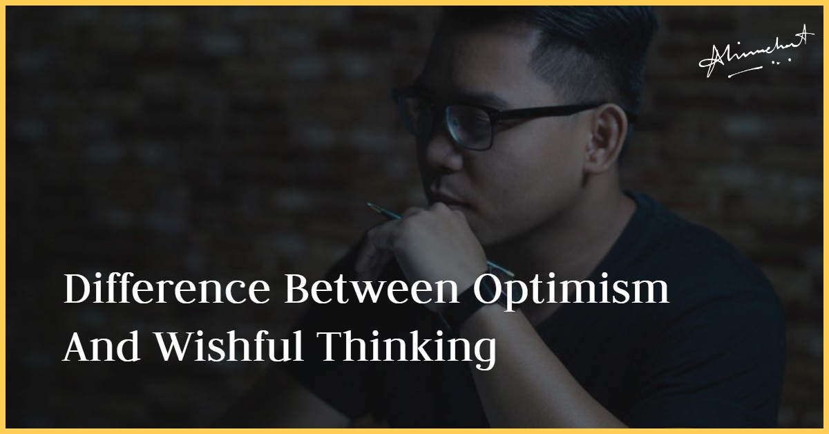 optimism and wish