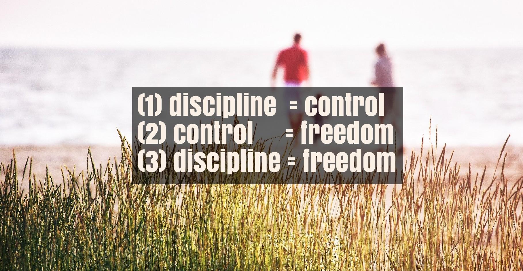 discipline freedom
