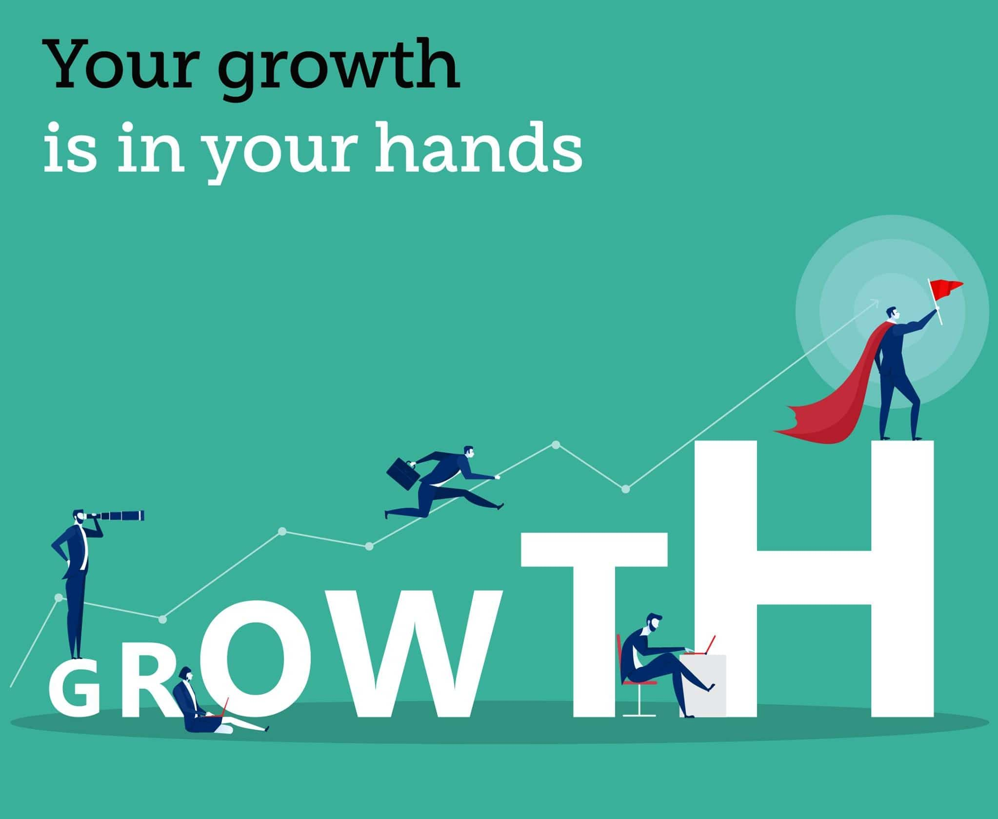 your growth is in your hand