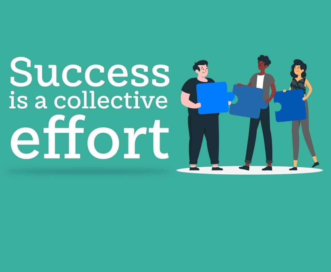 success is a collective effort