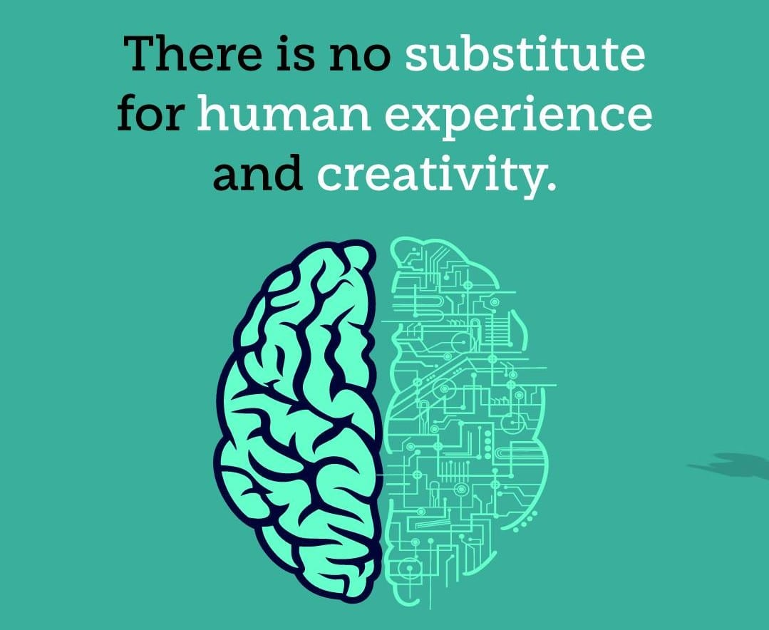 there is no substitute for human creativity