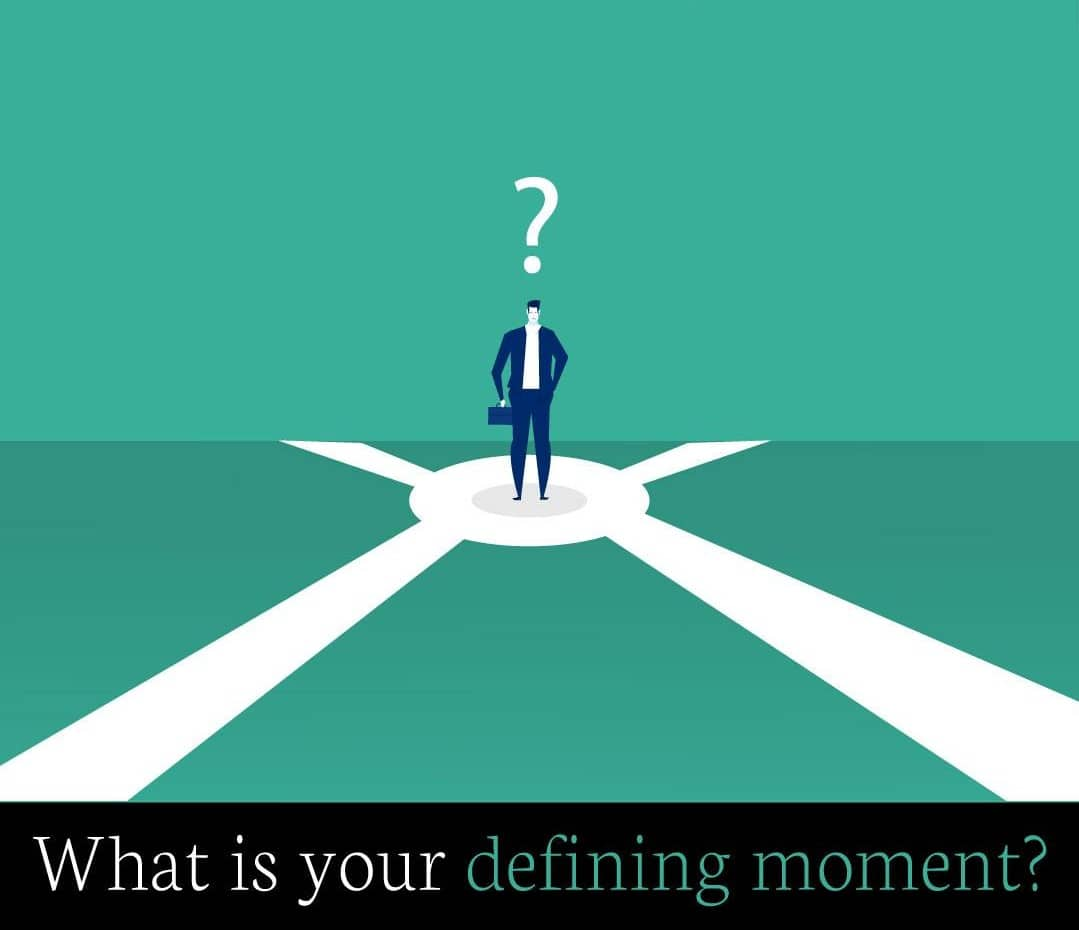 what is your defining moment