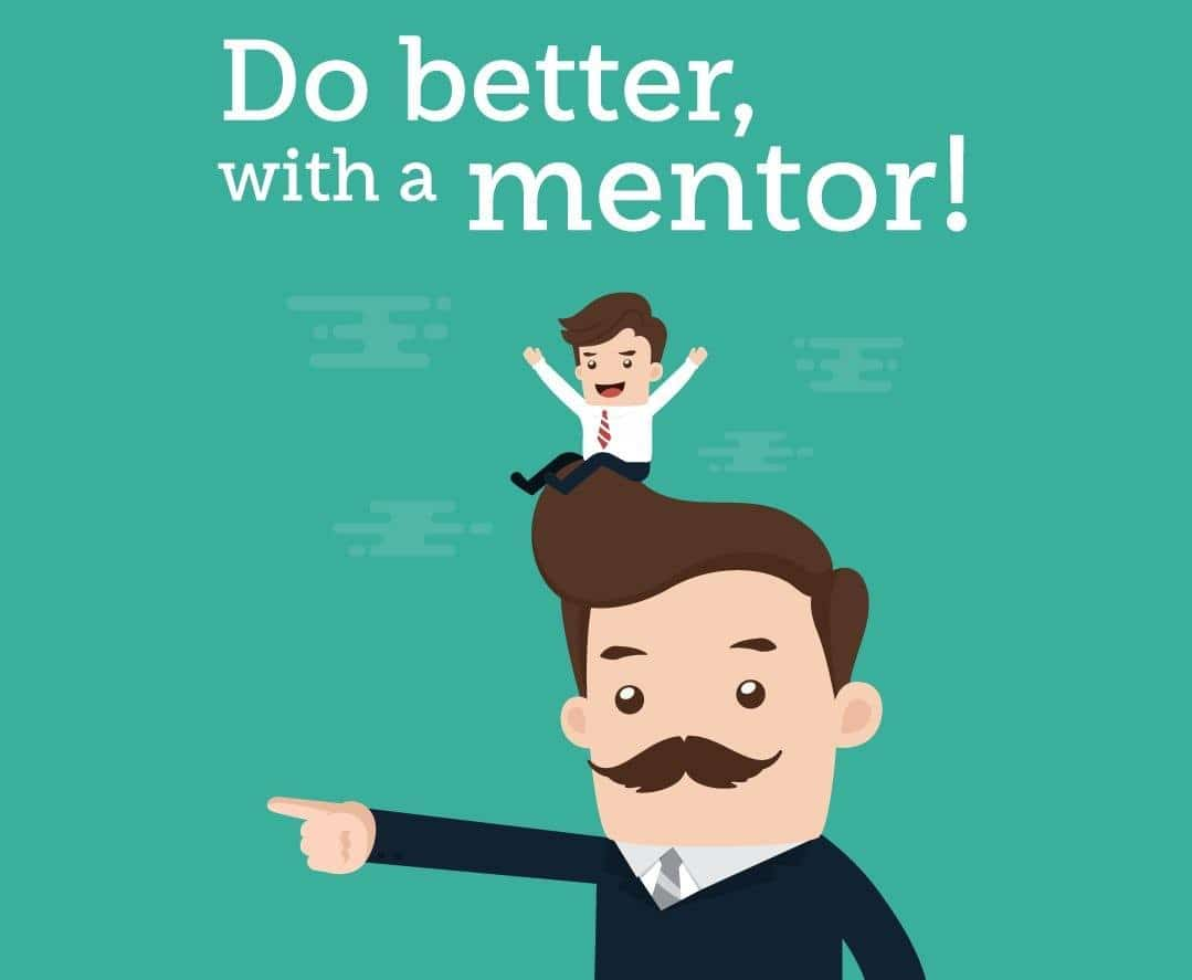 do better with a mentor