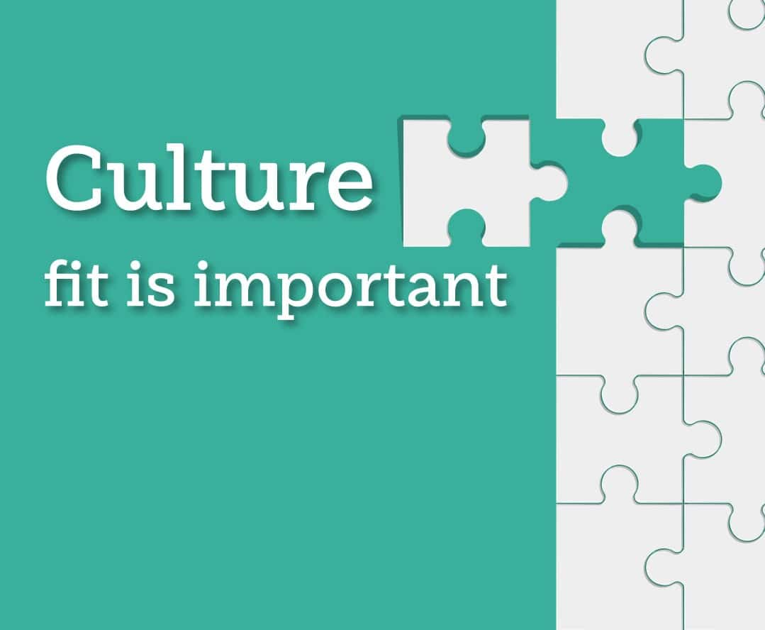 Culture fit is important