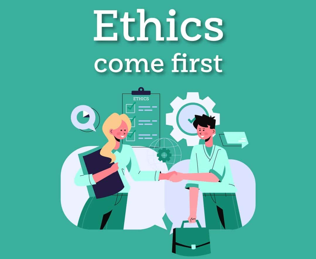 Ethics come first
