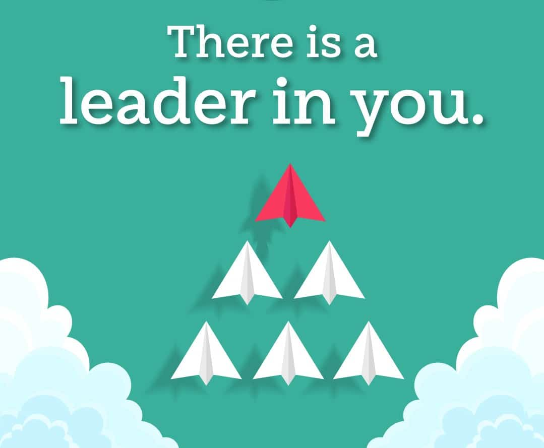 There is leader in you