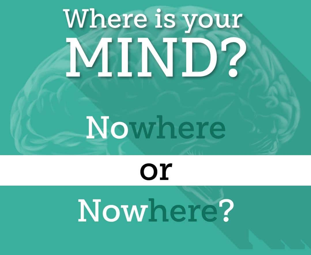 Where is your mind